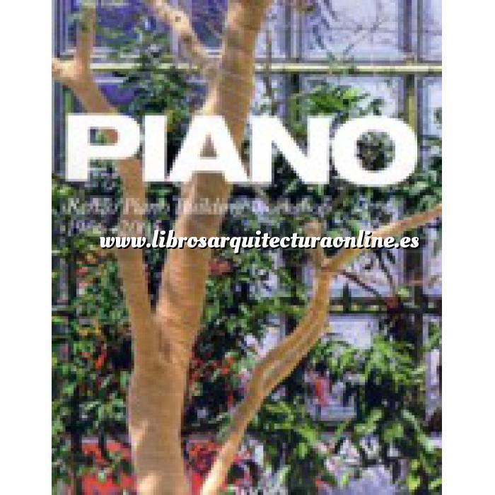 Imagen Arquitectos internacionales Piano. Renzo Piano building workshop 1966-2005