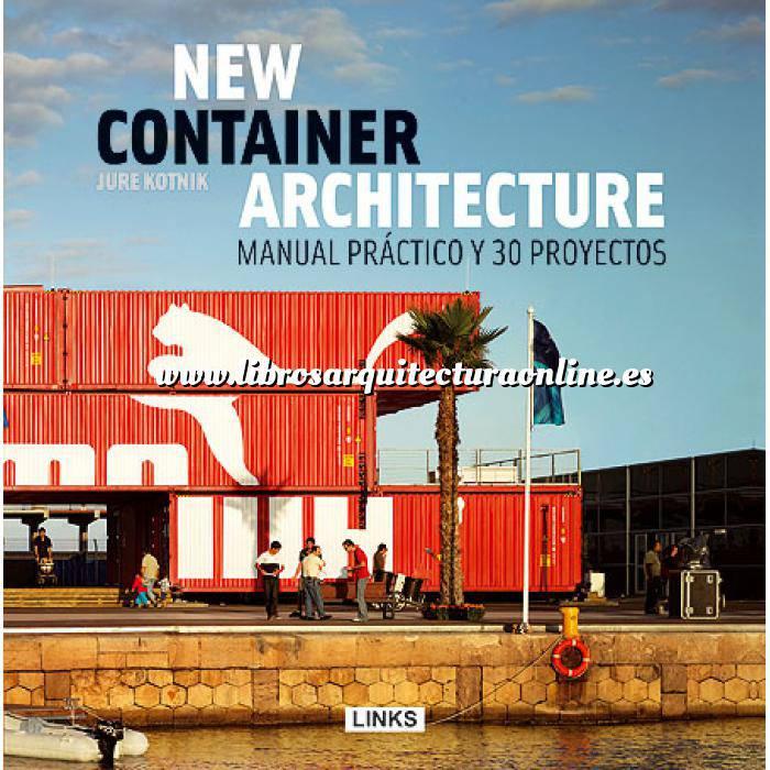 Imagen Arquitectura en container New container arquitecture. Manual práctico y 30 proyectos