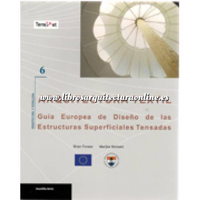 Imagen Arquitectura industrial, fábricas y naves industri Arquitectura textil : guía europea de diseño de las estructuras superficiales tensadas