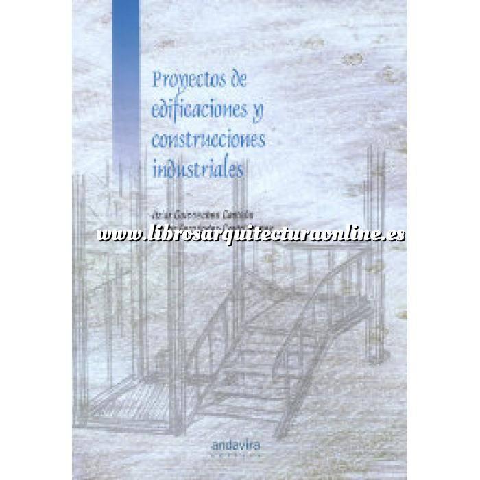 Imagen Arquitectura industrial, fábricas y naves industri Proyectos de edificaciones y construcciones industriales