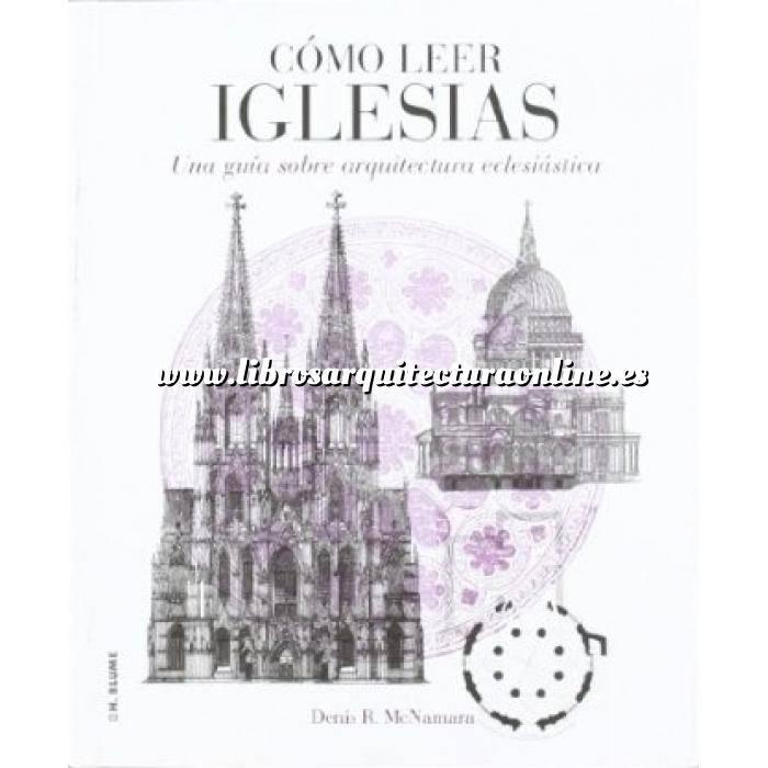 Imagen Arquitectura religiosa Cómo leer Iglesias.Una guía sobre arquitectura eclesiástica