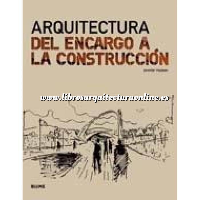 Imagen Arquitectura siglo XX Arquitectura,del encargo a la construcción