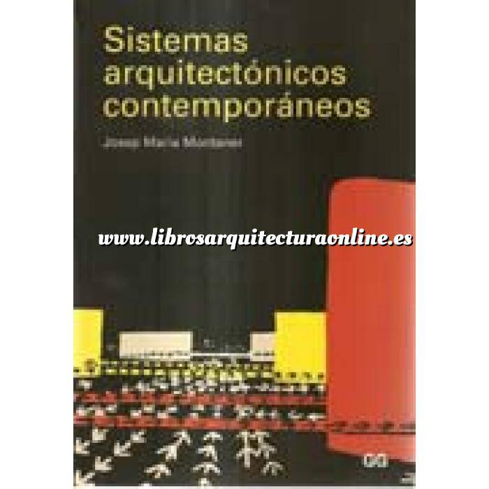 Imagen Arquitectura siglo XX Sistemas arquitectónicos contemporáneos