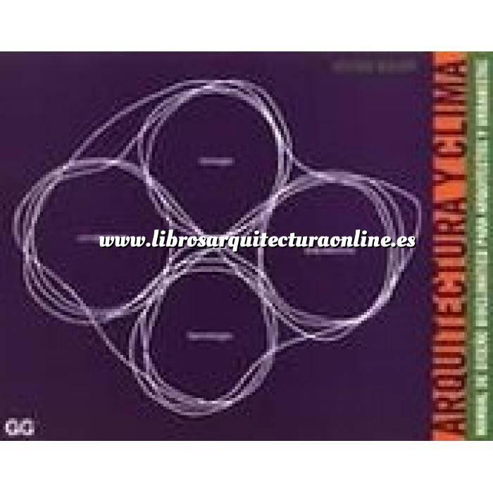 Imagen Arquitectura sostenible y ecológica Arquitectura y clima. Manual de diseño bioclimático para arquitectos y urbanistas