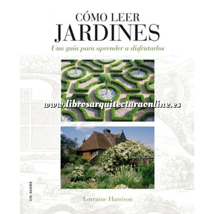 Imagen Diseño de jardines Cómo leer jardines. Una guía para entender los jardines