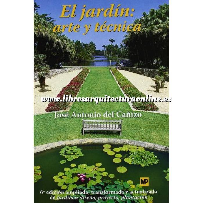 Imagen Diseño de jardines El jardín: Arte y técnica