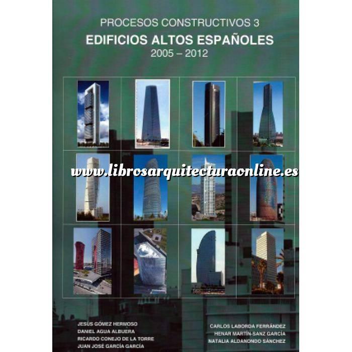 Imagen Edificios públicos  Edificios altos Españoles 2005-2012. Procesos constructivos 3