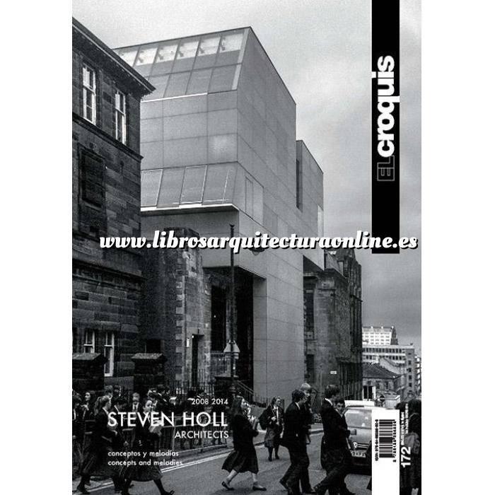 Imagen El croquis El Croquis Nº 172. Steven Holl Architects 2008-2014. Conceptos y  melodias
