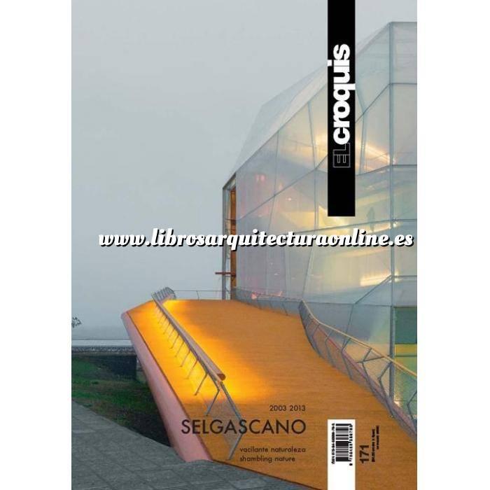 Imagen El croquis El croquis Nº 171. SELGAS/CANO 2003-2013 VACILANTE NATURALEZA