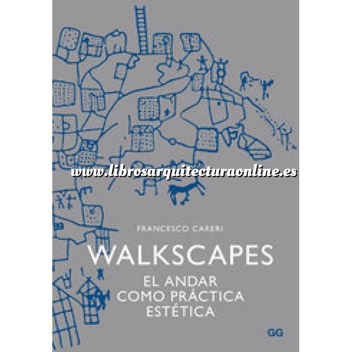 Imagen Escritos y conversaciones Walkscapes. El andar como práctica estética