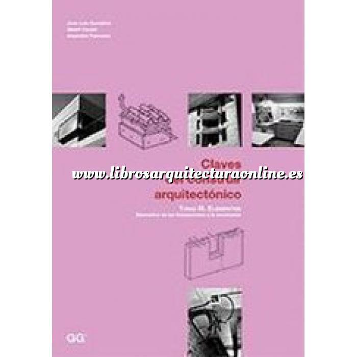 Imagen Espacio arquitectónico Claves del construir arquitectónico. Tomo III  Elementos de las instalaciones y la envolvente