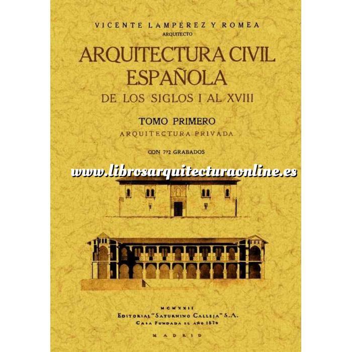 Imagen Historia antigua Arquitectura civil Española de los siglo I al XVIII