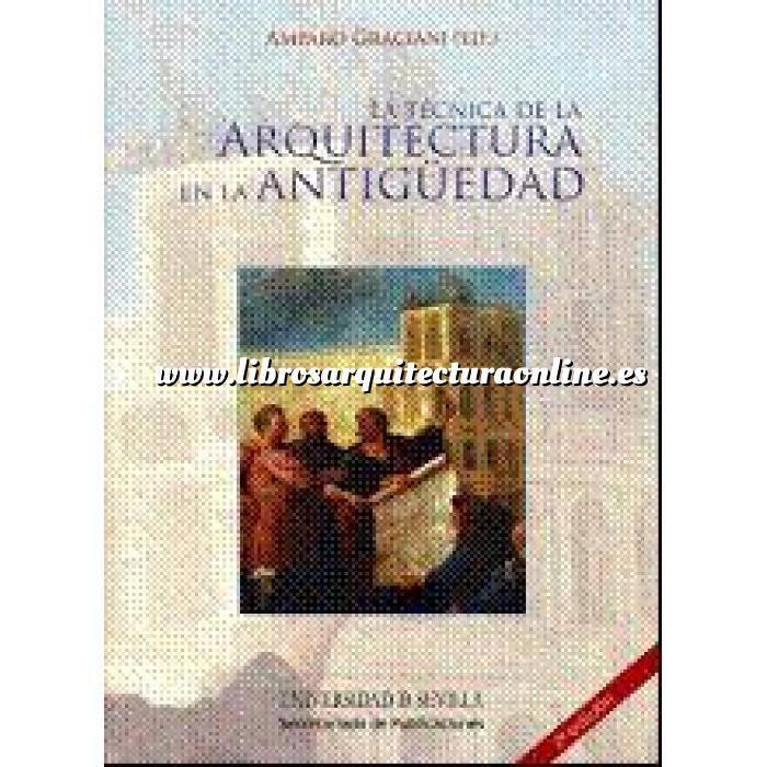 Imagen Historia antigua La técnica de la arquitectura en la Antigüedad