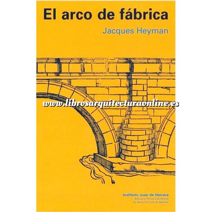 Imagen Historia de la arquitectura EL ARCO DE FABRICA