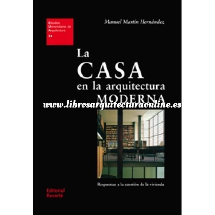 Imagen Historia de la arquitectura La casa en la arquitectura moderna