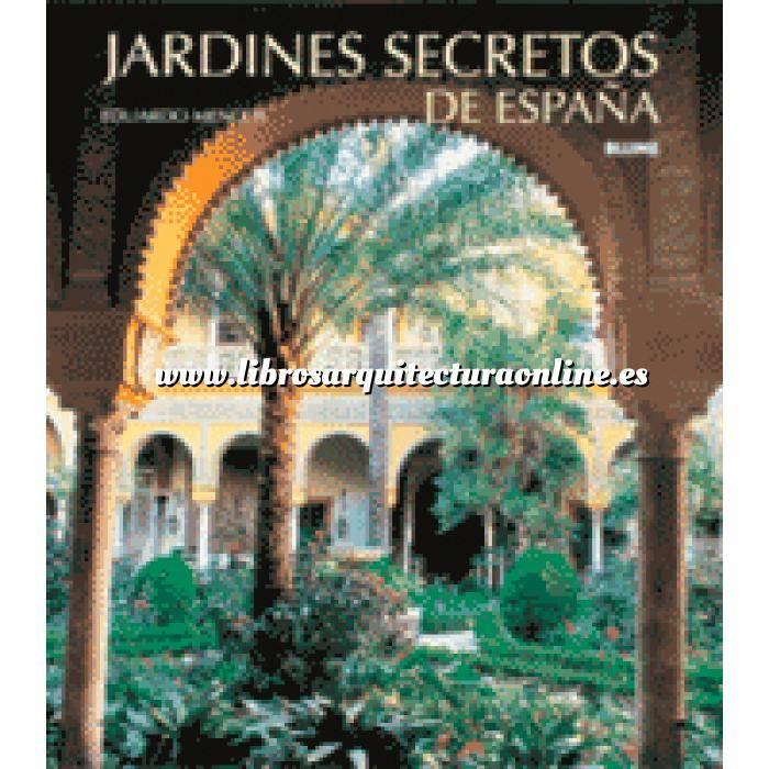 Imagen Jardines españoles Jardines secretos de España