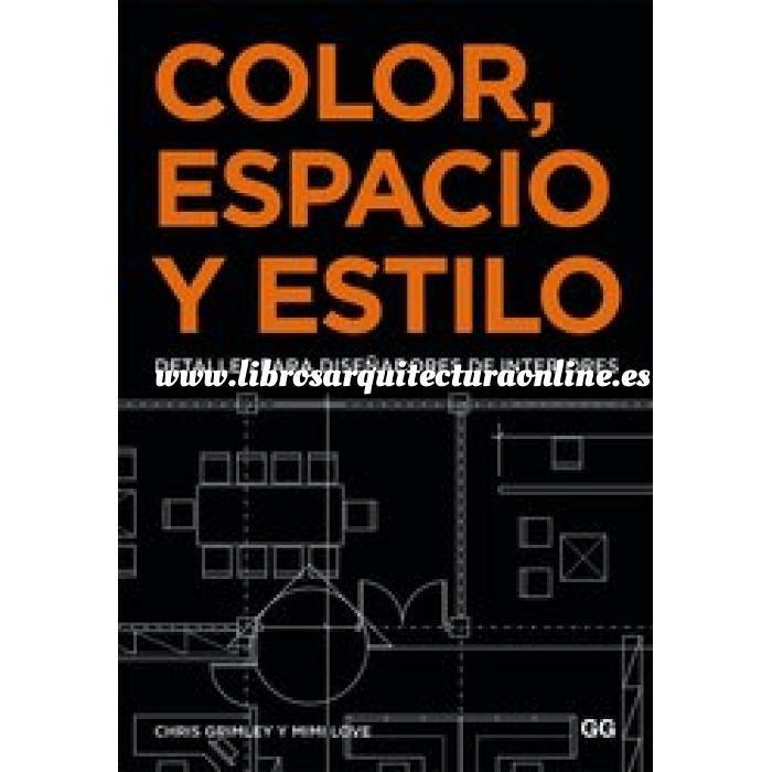 Imagen Luz y color Color, espacio y estilo. Detalles para diseñadores de interiores