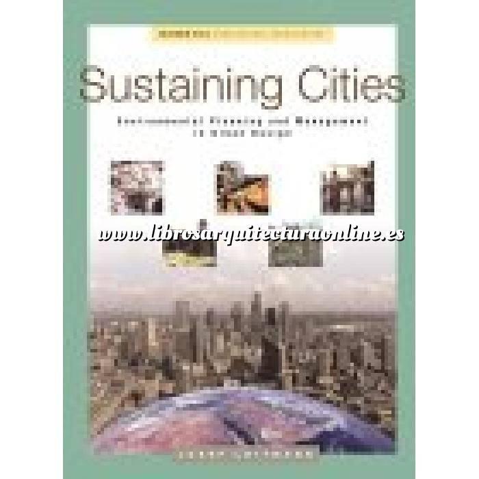 Imagen Planificación y ordenación del territorio Sustaining Cities. Environmental planning and management in urban design