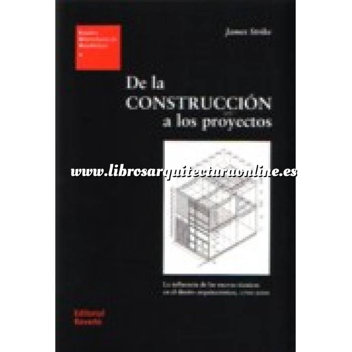 Imagen Proyectar en arquitectura De la construcción a los proyectos
