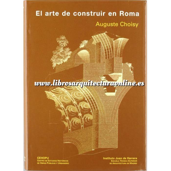 Imagen Romana El arte de construir en Roma