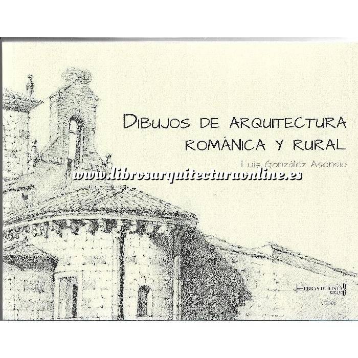 Imagen Románica Dibujos de Arquitectura Romanica y Rural