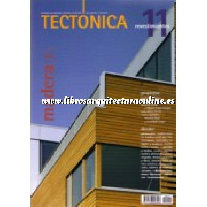 Imagen Tectónica Revista Tectónica Nº 11.  Madera ( I ). Revestimientos
