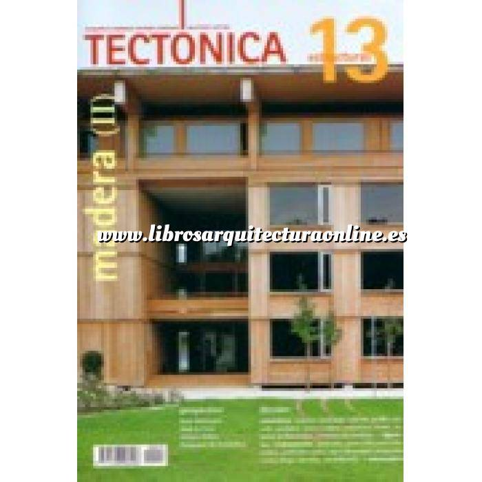 Imagen Tectónica Revista Tectónica Nº 13. Madera ( II ). Estructuras
