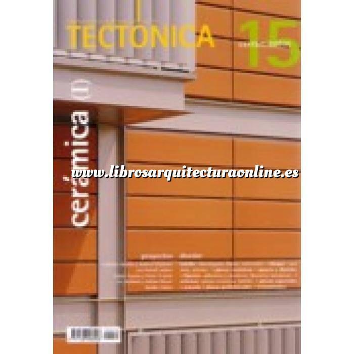 Imagen Tectónica Revista Tectónica Nº 15.  Cerámica ( I ). Cerramientos