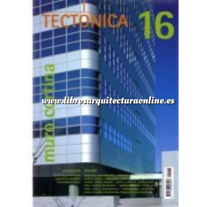 Imagen Tectónica Revista Tectónica Nº 16.  Muro cortina