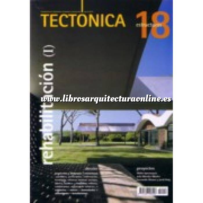 Imagen Tectónica Revista Tectónica Nº 18. Rehabilitación ( I ). Estructuras