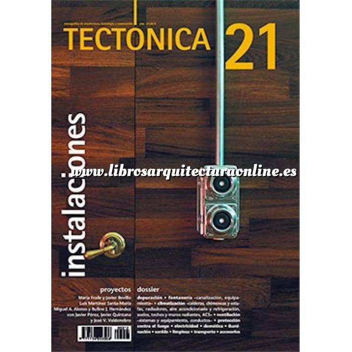 Imagen Tectónica Revista Tectónica Nº 21 . Instalaciones