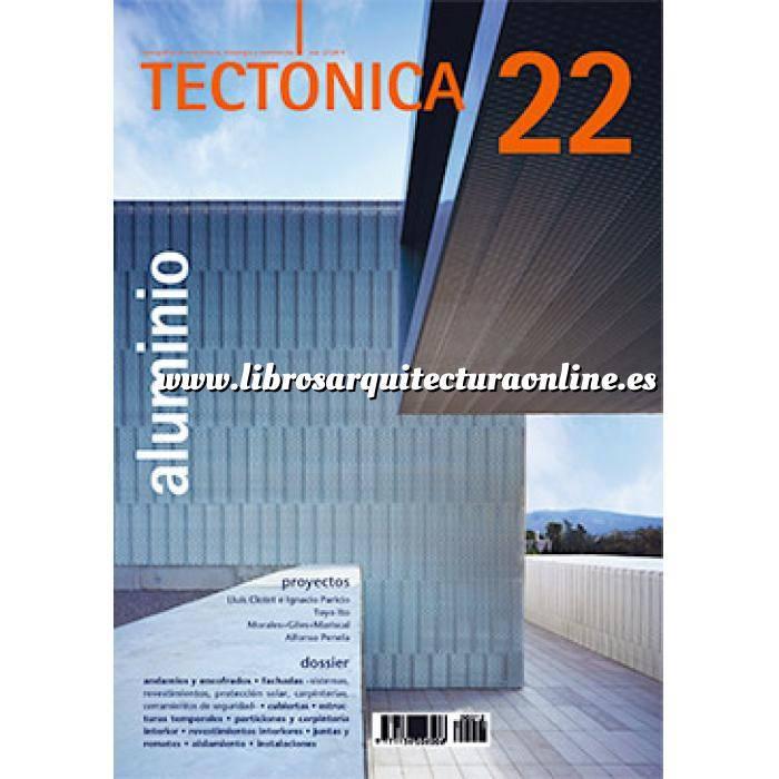 Imagen Tectónica Revista Tectónica Nº 22. Aluminio
