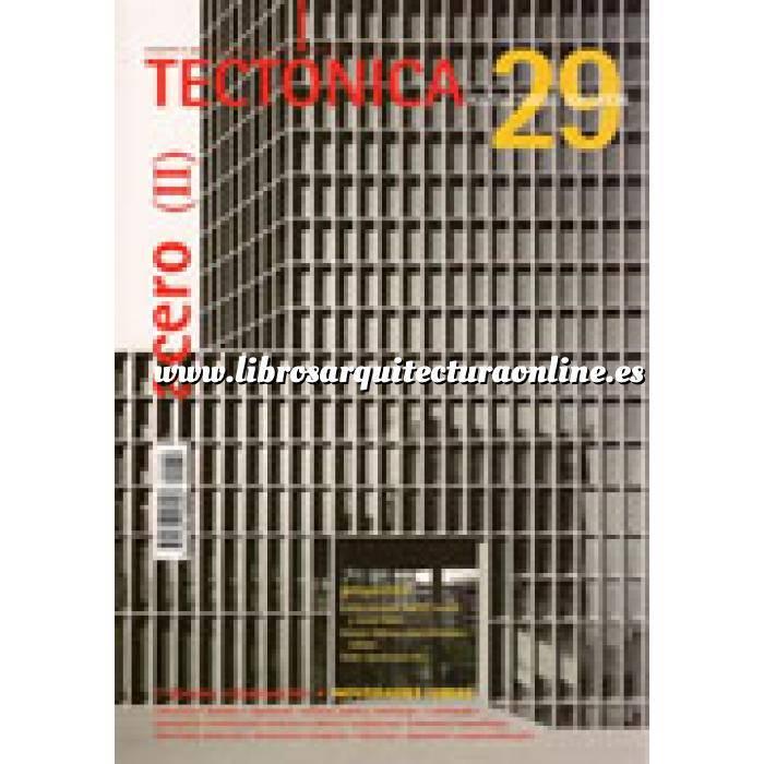 Imagen Tectónica Revista Tectónica Nº 29. Acero ( II ). Estructuras apiladas
