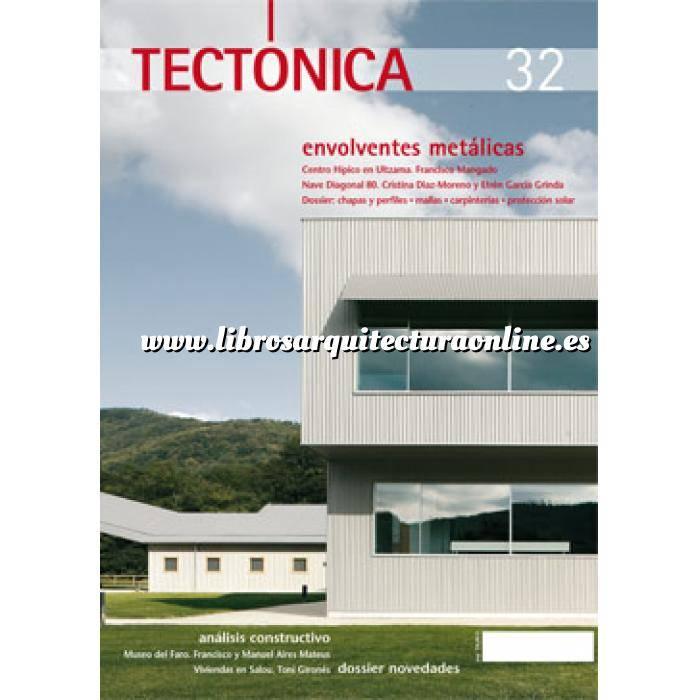 Imagen Tectónica Revista Tectónica Nº 32. Envolventes metálicas