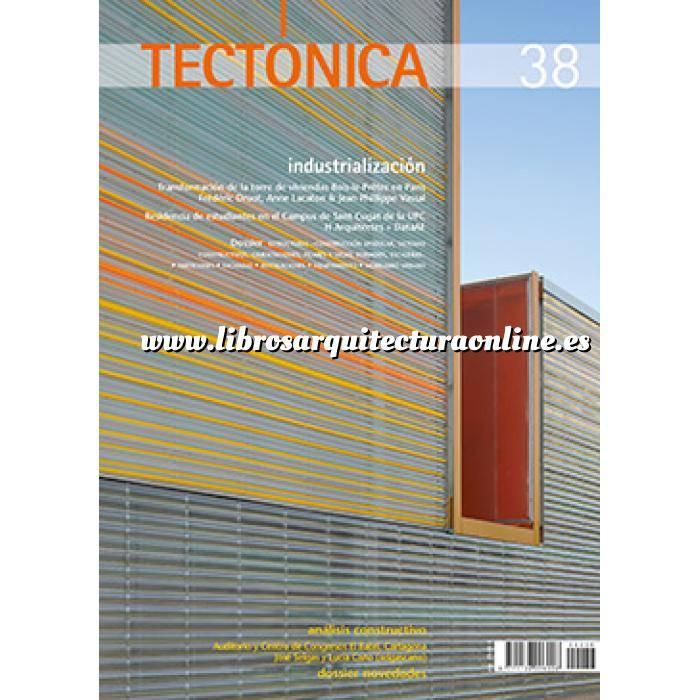Imagen Tectónica Revista Tectónica Nº 38. Industrialización