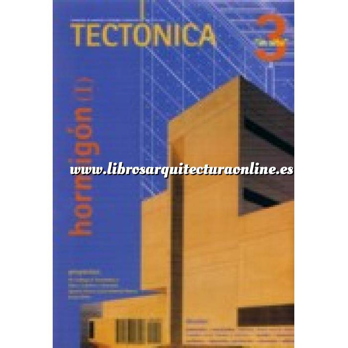 Imagen Tectónica Revista Tectonica Nº  03. Hormigón ( I ) in situ