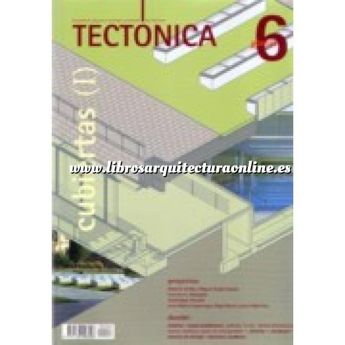 Imagen Tectónica Revista Tectónica Nº  06. Cubiertas ( I ). Planas