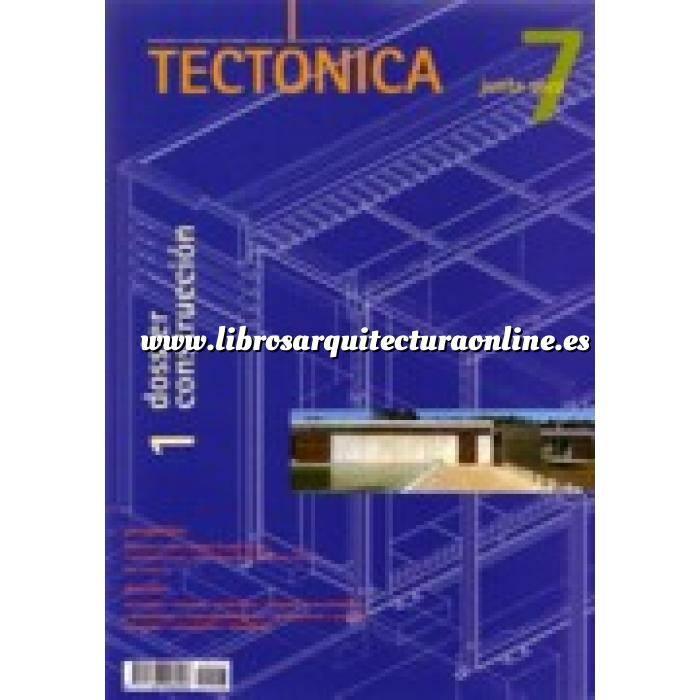 Imagen Tectónica Revista Tectónica Nº  07. Junta seca. Dossier construcción 1