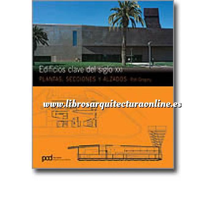 Imagen Tipologias. Plantas y alzados Edificios clave del siglo XXI i.plantas,secciones y alzados