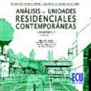 Planificación y ordenación del territorio - Análisis de unidades residenciales contemporáneas