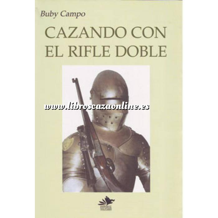 Imagen Caza internacional Cazando con el Rifle Doble