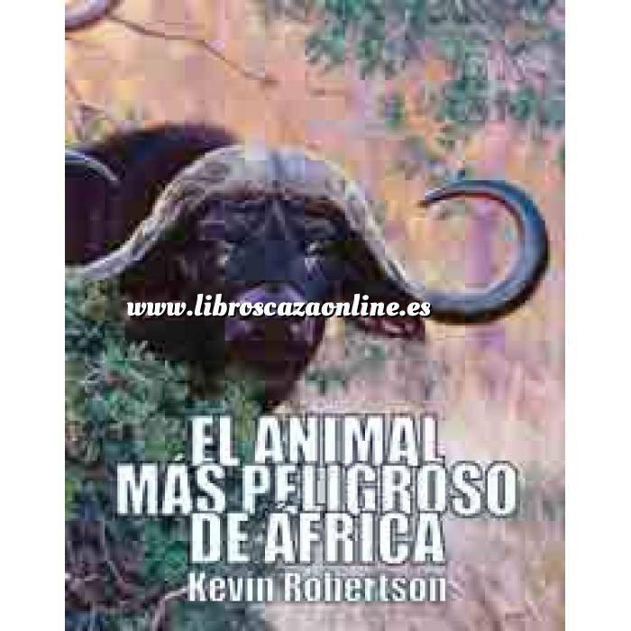 Imagen Caza internacional El Animal Mas Peligroso de Africa. El bufalo meridional