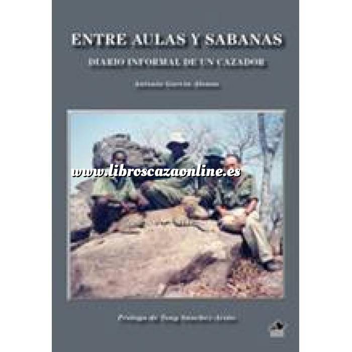Imagen Caza internacional Entre aulas y sabanas, diario informal de un cazador