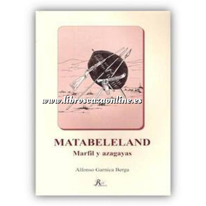 Imagen Caza internacional Matabeleland. Marfil y azagayas