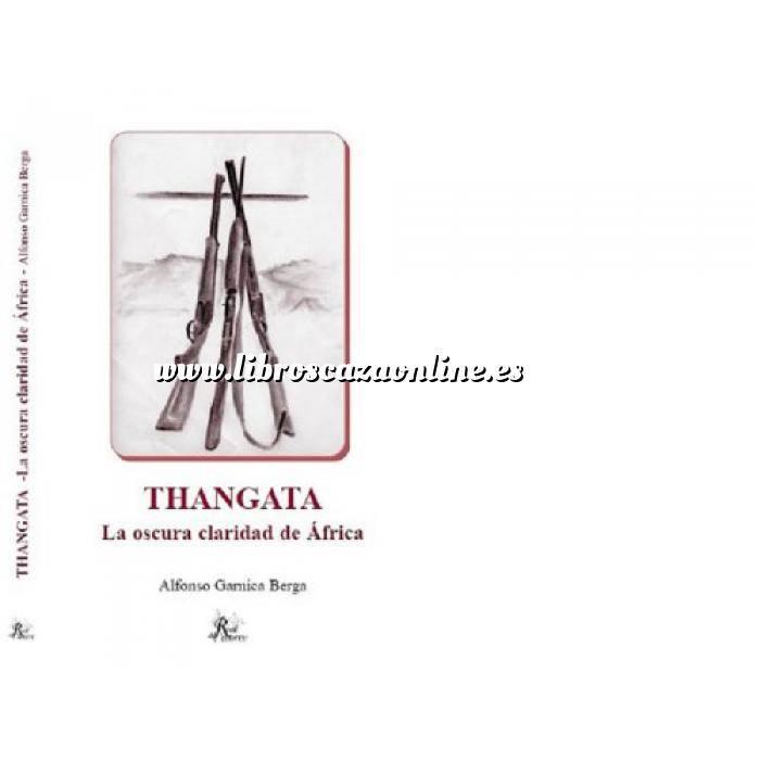 Imagen Caza internacional Thangata. La oscura claridad de Africa