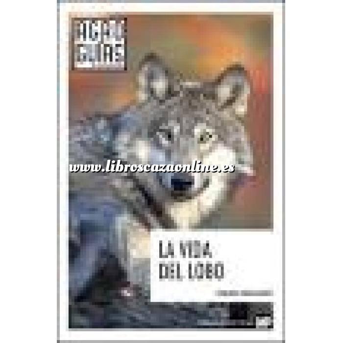 Imagen Caza mayor La vida del lobo