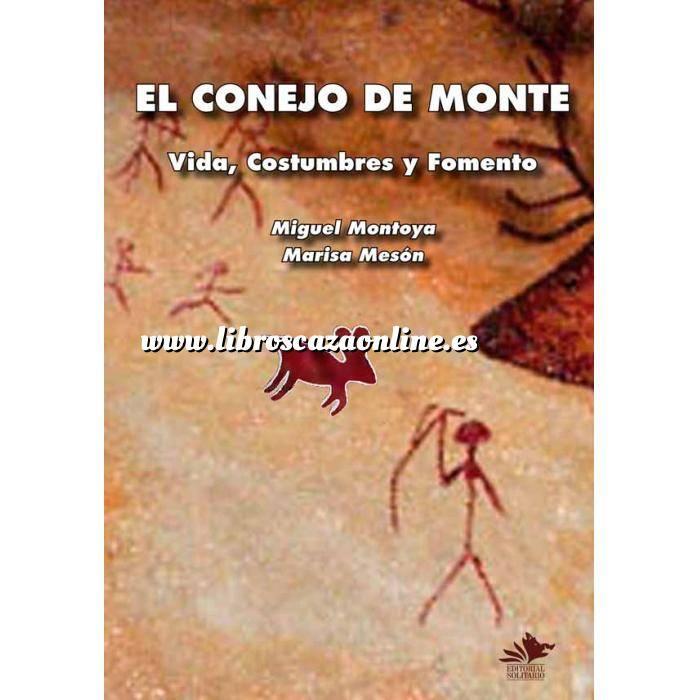 Imagen Caza menor El Conejo de Monte. Vida, Costumbres y Fomento