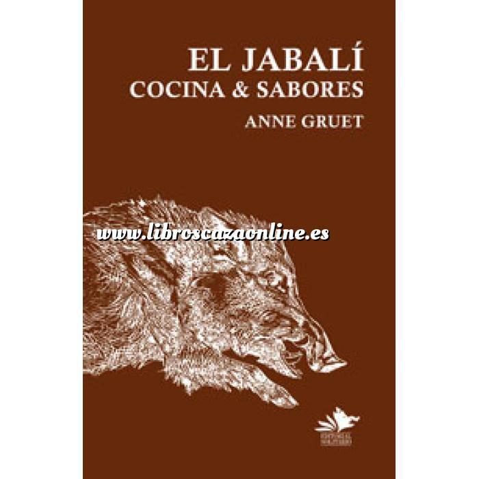 Imagen Caza menor El Jabalí, cocina y sabores