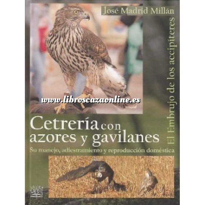Imagen Cetrería y aves de caza Cetrería con azores y gavilanes. El embrujo de los accipíteres