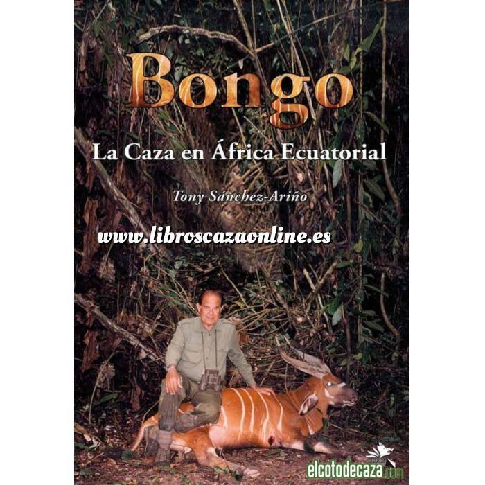 Imagen Relatos de caza Bongo. La Caza en África Ecuatorial